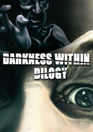 Poster Darkness Within: Dilogy (2007 l 2010)
