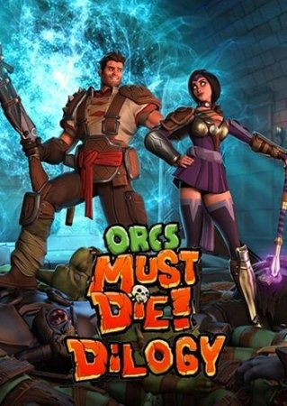 Cover Orcs Must Die !: Dilogy (2011-2012) PC | RePack by R.G. Mechanics