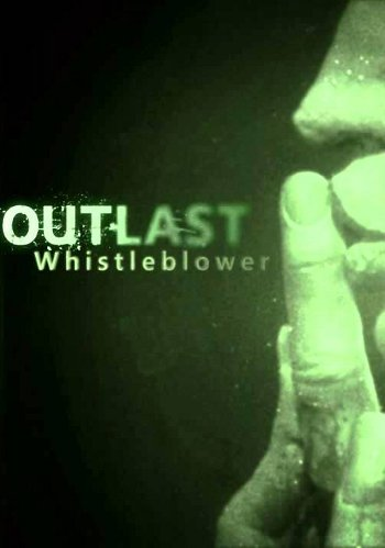Cover Outlast: Whistleblower (2014) PC | RePack от R.G. Механики