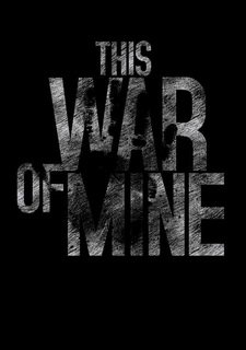 Poster This War of Mine (2014)