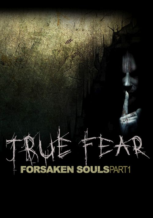 Cover True Fear: Forsaken Souls Part