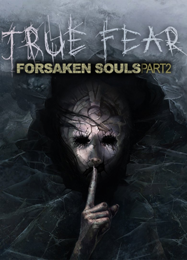 Cover True Fear: Forsaken Souls Part 2