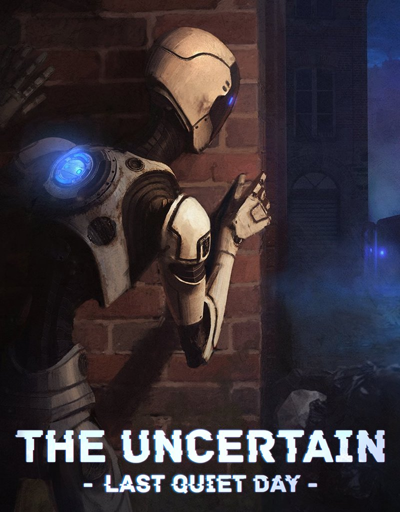 Cover The Uncertain: Last Quiet Day