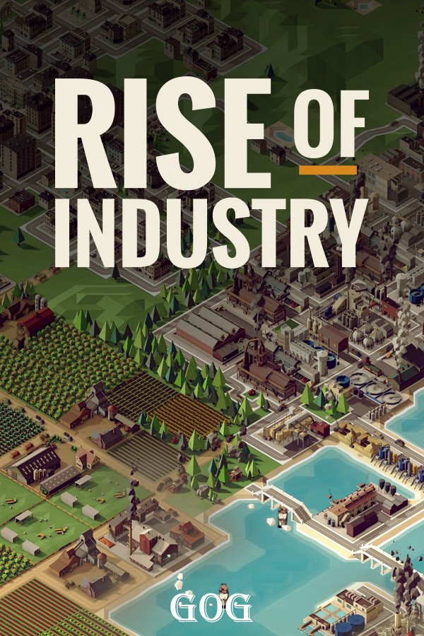 Poster Rise of Industry v.2.3.11301a [GOG] (2019)