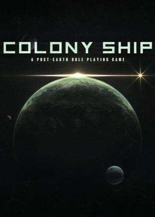 Cover Colony Ship: A Post-Earth Role Playing Game